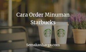 Cara Order Minuman Starbucks