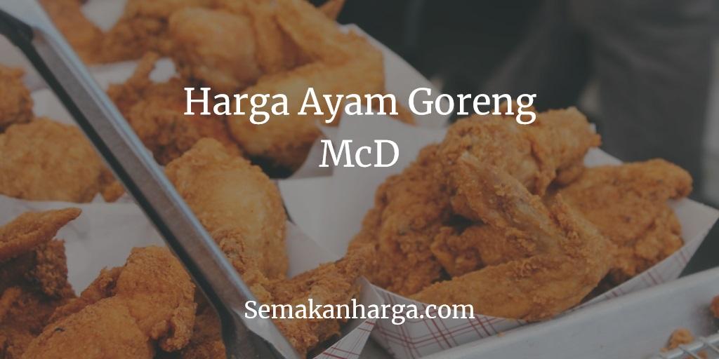 Harga Ayam Goreng McD