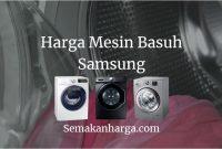Harga Mesin Basuh Samsung