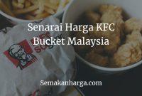 Senarai Harga KFC Bucket Malaysia