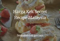 Harga Kek Secret Recipe