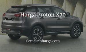 Harga Kereta Proton X70 2020