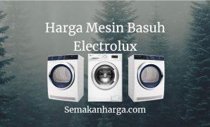 Harga Mesin Basuh Electrolux