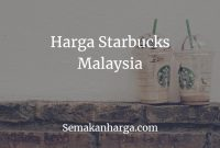 Harga Starbucks Malaysia